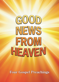 Good News from Heaven